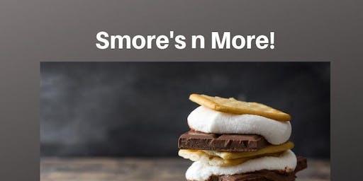 Smore's n more