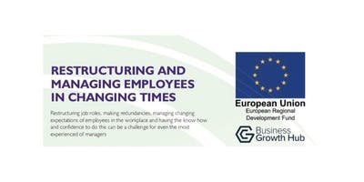 FULLY FUNDED Restructuring & Managing Employees in Changing Times - apply