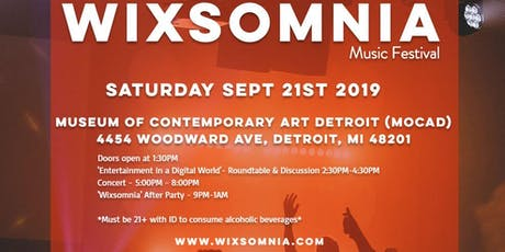 WIXSOMNIA  MUSIC FESTIVAL - POWERED BY THE DETROIT WIX SUMMIT tickets