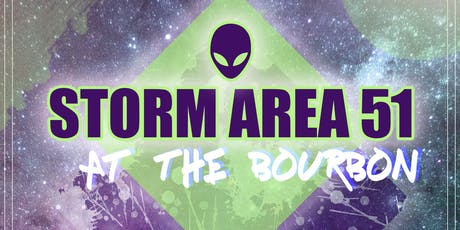 Storm Area 51 at the Bourbon tickets