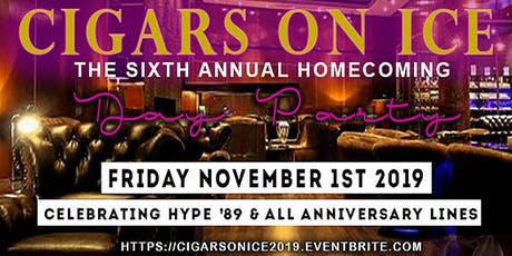 "Cigars on Ice - ""Homecoming  Day Party"" tickets"