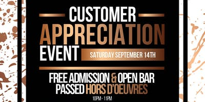 Customer Appreciation Party!! OPEN BAR