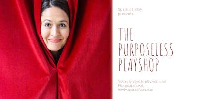 The Purposeless Playshop