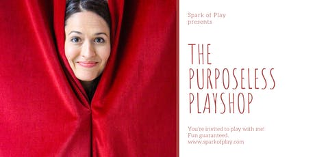 The Purposeless Playshop tickets