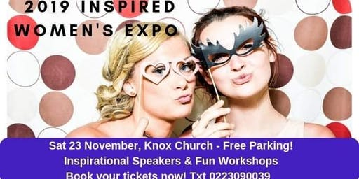Inspired Women's Expo 'Excellence in Action' Sat 23 Nov 8.30-4.30pm