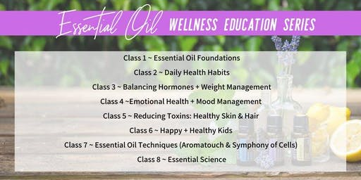Essential Oils Wellness Education Series