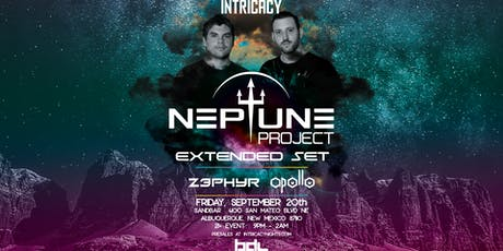 Intricacy New Mexico: Neptune Project Extended Set  tickets
