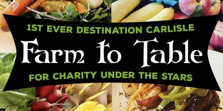 Destination Carlisle's Farm-to-Table for Charity tickets