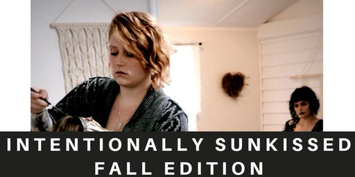 INTENTIONALLY SUNKISSED FALL EDITION