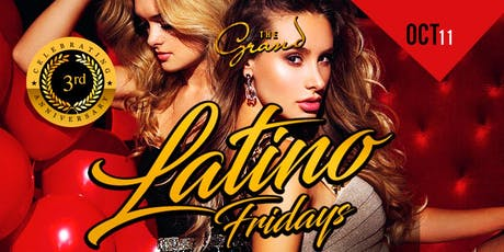 LATINO  FRIDAYS AT THE GRAND NIGHT CLUB tickets
