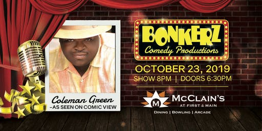 Coleman Green at Bonkerz Comedy Club - McClains