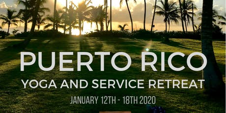 Puerto Rico Yoga and Service Retreat boletos