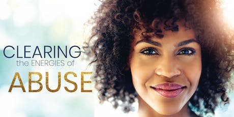 Clearing the Energies of Abuse One Day Workshop tickets