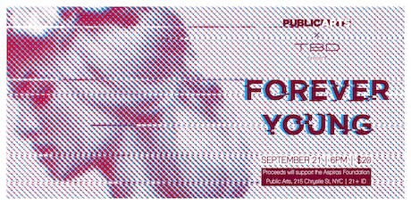 TBD | Forever Young tickets