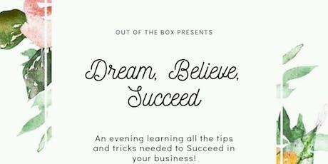 Dream, Believe, Succeed Workshop tickets