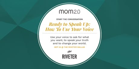 Ready to Speak Up: How To Use Your Voice to ask for what you want, to speak tickets
