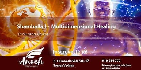 Shamballa I - Multidimensional Healing bilhetes