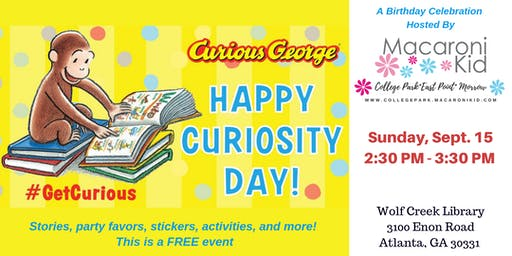 Macaroni Kid Curiousity Day Event! A Curious George Birthday Celebration