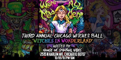 Chicago Witches Ball Witches in Wonderland 2019