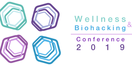 Wellness & Biohacking Conference 2019 tickets