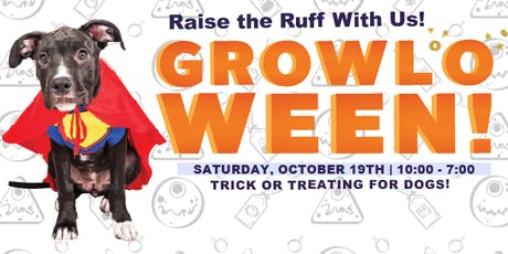 GROWLOWEEN: A Spooktacular event for DOGS!! tickets