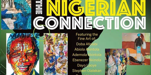 The Nigerian Connection Fine Art Exhibition