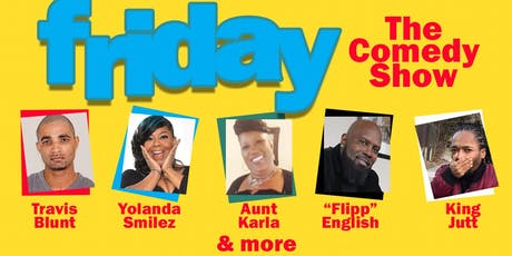 """Friday """"The Comedy Show"""" tickets"""
