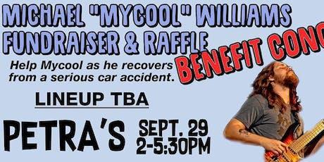 "Michael ""Mycool"" Williams Fundraiser & Raffle tickets"
