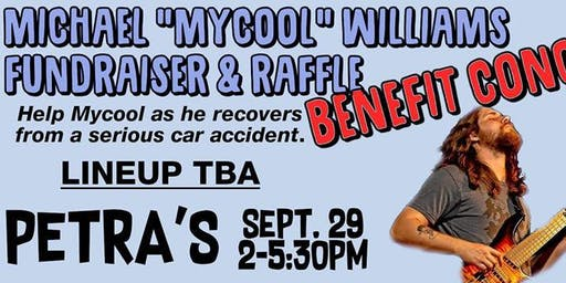 "Michael ""Mycool"" Williams Fundraiser & Raffle"