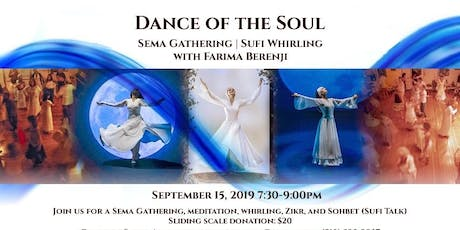 Dance of the Soul (Sufi Whirling Workshop & Gathering) tickets