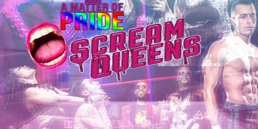 A Matter of Pride : Scream Queens