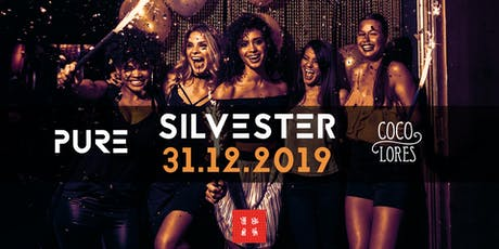 SILVESTER IM PURE & COCOLORES | Stuttgart - Mitte Tickets