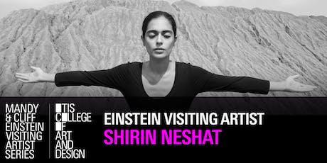 Mandy & Cliff Einstein Visiting Artist Series: Shirin Neshat  tickets