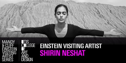 Mandy & Cliff Einstein Visiting Artist Series: Shirin Neshat