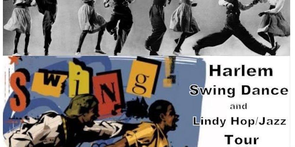 Harlem Swing Dance Lindy Hop Jazz Tour
