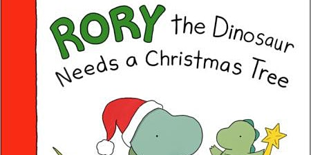 Storybook and Paint Nights - Rory The Dinosaur Needs A Christmas Tree