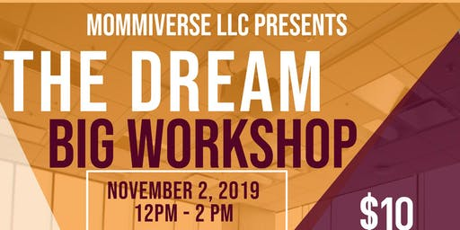 The Dream Big Workshop