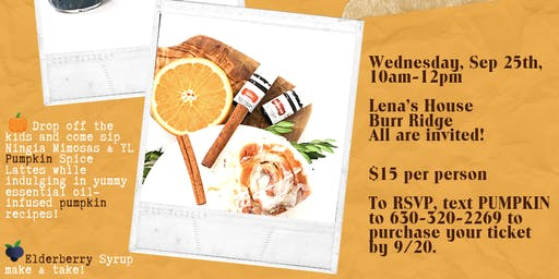 Fall Brunch Elderberry Make & Take + Pumpkin Inspired Cooking Demos w/Chef Lena
