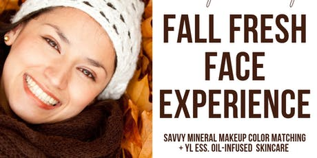 Fall Fresh Face Experience tickets