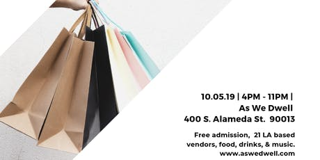 At Night We Dwell...Shop with us! Arts District DTLA Night Market tickets