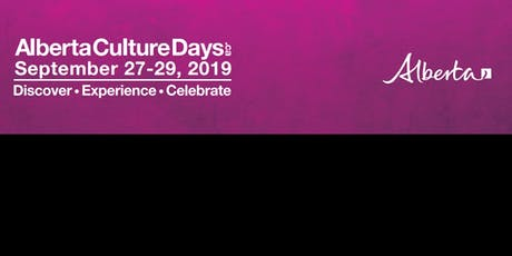 Alberta Culture Days 2019 By IDI  tickets