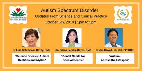 Autism Spectrum Disorder : Updates From Science and Clinical Practice. tickets