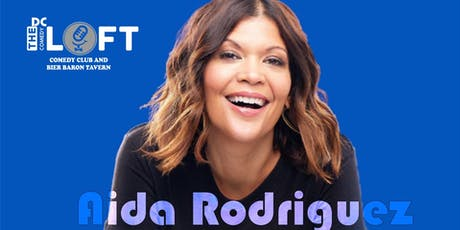 Comedy Show with Aida Rodriguez from Netflix, Last Comic Standing tickets