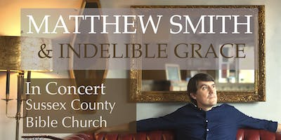 Matthew Smith and Indelible Grace