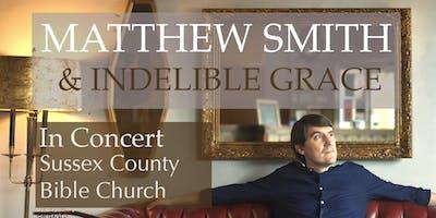 Matthew Smith and Indelible Grace