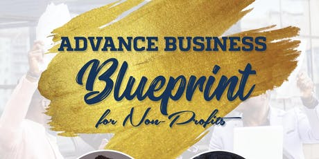 The Advance Business Blueprint for Non-Profits tickets