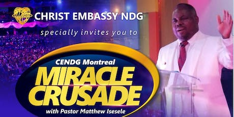 1ST EPISODE OF MONTREAL MIRACLE CRUSADE tickets
