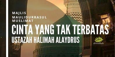 Majlis  Maulidul Rasul SAW bersama Ustazah Halimah AlAydrus