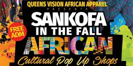 SANKOFA IN THE FALL