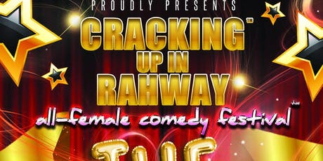Cracking Up In Rahway All-Female Comedy Festival tickets